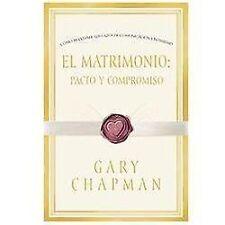 El Matrimonio: Pacto Y Compromiso - Cómo Mantener Los Lazos De Comunicación E In