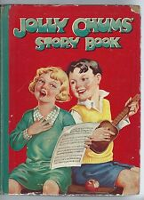 Jolly Chums Story Book The Avenue Press C1946 Storybook Norman Hunter Content G-
