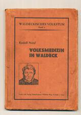 Volksmedizin in Waldeck Studie Rudolf Nord 1933 Waldeckisches Volkstum