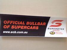 V8 SUPERCARS OFFICIAL RACING BULL BAR STICKER ECB FORD HOLDEN KENWORTH 4x4 UTES