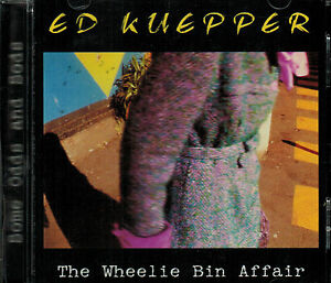 The Wheelie Bin Affair by Ed Kuepper (CD) - BRAND NEW