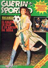 GUERIN SPORTIVO= NR°30 1975 ANNO LXIII=LOREDANA BERTE'=PATTY PRAVO=SAVOLDI=