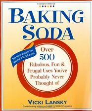Baking Soda: Over 500 Fabulous, Fun, and Frugal Uses Youve Probably Never Thoug
