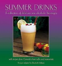 Summer Drinks: A collection of delicious non-alcoholic beverages<br-ExLibrary