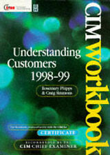 Understanding Customers 98/99, Fourth Edition (CIM Student Workbook: Certificat
