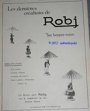 PUBLICITE ANCIENNE DE 1927 ROBJ LAMPES SUJET ART DECO BIBELOT FRENCH AD PUB