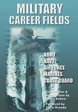 Military Career Fields: Live Your Moment LLP www.liveyourmoment.com-ExLibrary
