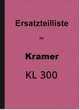 Kramer KL 300 Schlepper Ersatzteilliste Ersatzteilkatalog Teilekatalog KL300