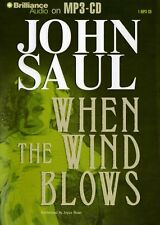 John SAUL / WHEN the WIND BLOWS   [ABR Audiobook ]