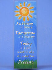 SOBRIETY BOOK MARK - YESTERDAY - TOMORROW - TODAY- RECOVERY
