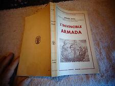 Michael Lewis L'INVINCIBLE ARMADA ( Galion Marine de Guerre Espagnole ) 1962