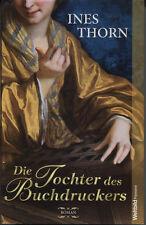 Ines Thorn - Die Tochter des Buchdruckers