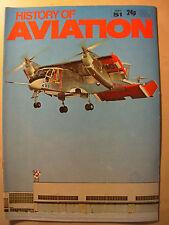 HISTORY OF AVIATION MAGAZINE PART 51 MODERN TEST FLYING  - AIRCRAFT FLIGHT