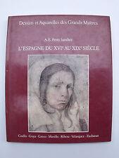 Livre L' Espagne du XVIL au XIX siècle Dessins et Aquarelles des Grands Maîtres