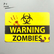 DLM-ZOBIES WARNING SIGN garage wall sticker decor outdoor poster bar wall plaque