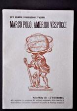 Viaggi Viaggiatori Centenario Marco Polo Vespucci Universo Asia America 1954