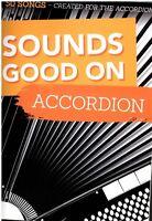 Akkordeon Noten : Sounds Good on ACCORDION - 50 Songs - lei Mittel - mittel