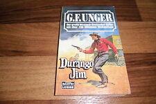 G.F. UNGER WILDWEST -- DURANGO JIM // Western Taschenbuch 1. Auflage 1996