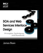SOA and Web Services Interface Design: Principles, Techniques, and Standards (Th