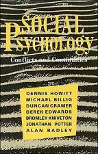 SOCIAL PSYCHOLOGY: CONFLICTS AND CONTINUITIES., Howitt, Dennis (editor) et al.,