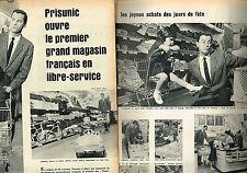 COUPURE DE PRESSE CLIPPING 1960  PRISUNIC ouvre son 1° magasin libre- serv ( 3p)