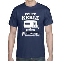 ECHTE KERLE ZIEHEN WOHNWAGEN Camper Camping Urlaub Spaß Lustig Comedy T-Shirt