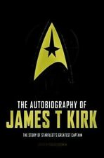 The Autobiography of James T. Kirk by David A. Goodman (Hardback, 2015)