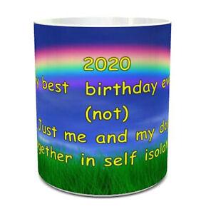 2020 Birthday Mug self Isolation Mug Quarantine Social Distancing Coffee Tea mug
