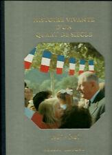 HISTOIRE VIVANTE D'UN QUART DE SIECLE  - ANDRE CASTELOT et ALAIN DECAUX