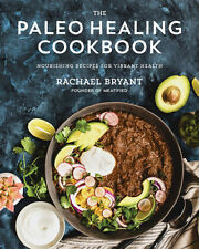 The Paleo Healing Cookbook by Rachael Bryant Brand New Paperback Book WT75499