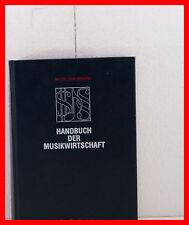 MOSER / SCHEUERMANN HANDBUCH DER MUSIKWIRTSCHAFT DER MUSIKMARKT