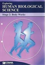 Exploring Human Biological Sciencestage 2: Body Works by Stawa (Paperback, 2010)