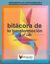 Bitacora de la Transformacion y el Exito: Vive Tu Transformacion : Color...