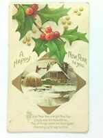 Vintage Postcard 1912 A Happy New Year to You. Homestead & Holly Scene