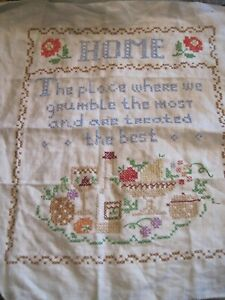 VTG Finished Cross Stitch Sampler 'HOME PLACE Grumble the Most Treated the Best'