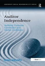 NEW - Auditor Independence: Auditing, Corporate Governance and Market Confidence