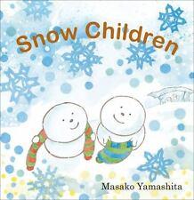 Snow Children by Masako Yamashita (2012, Hardcover)
