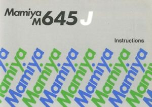 Mamiya M645J Instruction Manual Original