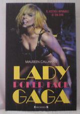 LADY GAGA _POKER FACE_MAUREEN CALLAHAN_Book Spanish_Libro Descatalogado