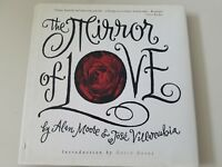 THE MIRROR OF LOVE HARDCOVER BOOK by ALAN MOORE & JOSE VILLARRUBIA 1ST PRINT