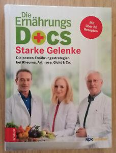 Die Ernährungs Docs Starke Gelenke bei Rheuma,Arthrose,Gicht+Co. über 60 Rezepte