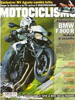 5 2009  MOTOCICLISMO - BMW F800 R - KYMCO AGILITY 150 R16 - GUZZI V7 - MORINI