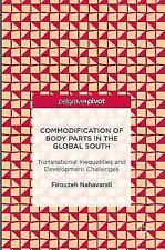 Commodification of Body Parts in the Global South : Transnational...