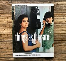 THINGS AS THEY ARE: Photojournalism in Context, PB (2006)