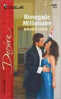 Renegade Millionaire by Gold, Kristi