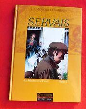 SERVAIS. La Mémoire des Arbres 1. La Hache et le Fusil. Dupuis 1994 - EO
