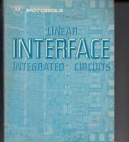 1979 Motorola Linear Interface Integrated Circuits - IC . Data, Micro, drivers