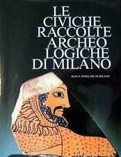 ARSLAN Ermanno A. (a cura di), Le civiche raccolte archeologiche di Milano