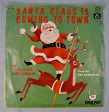 Santa Claus Is Coming To Town 45 RPM & Picture Sleeve Caroleers Christmas (O)