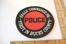 ~FALLS TOWNSHIP PA~FIRST IN BUCKS COUNTY~PENNSYLVANIA POLICE FABRIC PATCH~
